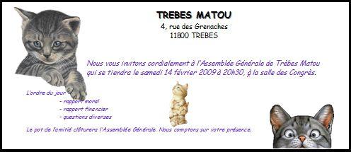 Invitation à l'Assemblée Générale du 14 février 2009 de l'Association Trébes Matou